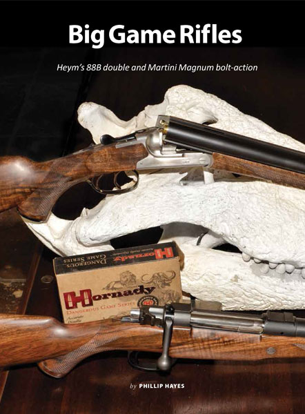 - Review HEYM 88B Double Rifle & Martini Magnum Bolt-action<br>